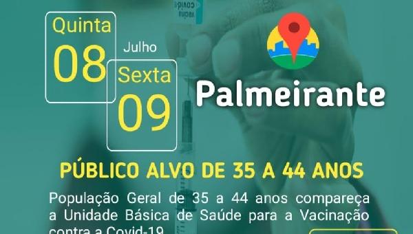 VACINAÇÃO COVID- 19 PUBLICO ALVO 35 A 44 ANOS.